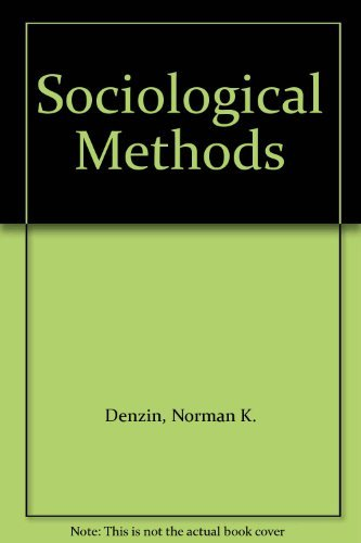 Sociological Methods: Denzin, Norman K.