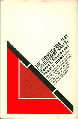9780202300689: The Significance Test Controversy: A Reader (Methodological perspectives)