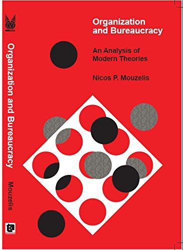9780202300726: Organization and Bureaucracy: An Analysis of Modern Theories