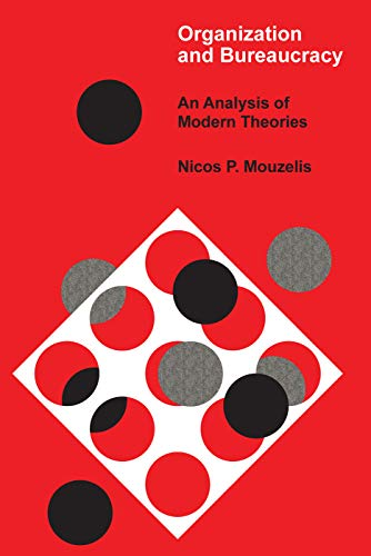 9780202300788: Organization and Bureaucracy: An Analysis of Modern Theories