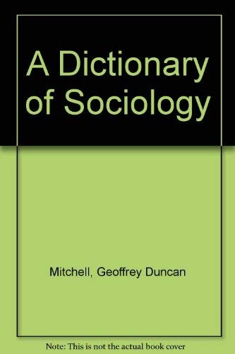 9780202300795: A Dictionary of Sociology