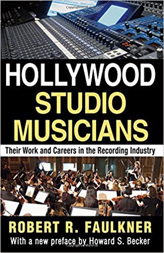 9780202300993: Hollywood studio musicians, their work and careers in the recording industry (Observations)
