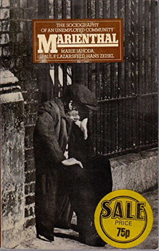 9780202301976: Marienthal; the sociography of an unemployed community