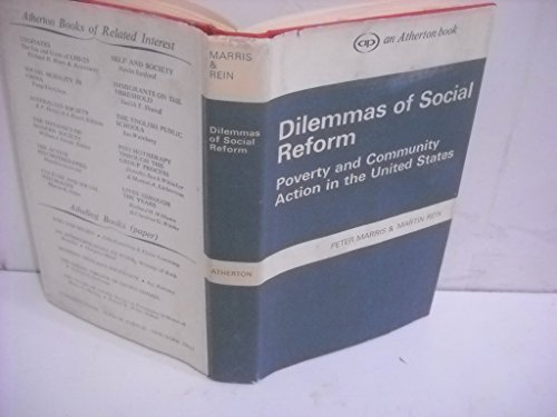 9780202302553: Dilemmas of social reform;: Poverty and community action in the United States