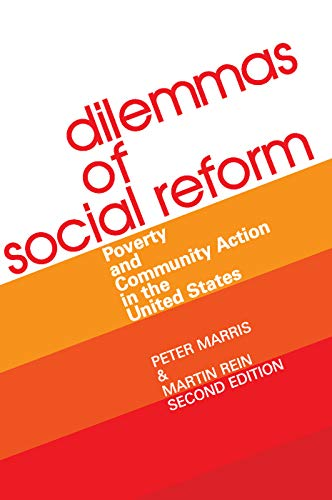 9780202302560: Dilemmas of Social Reform: Poverty and Community Action in the United States