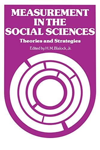 Measurement in the Social Sciences: H.M. Blalock, Jr. (ed.)