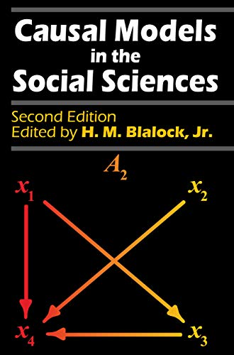 9780202303147: Causal Models in the Social Sciences
