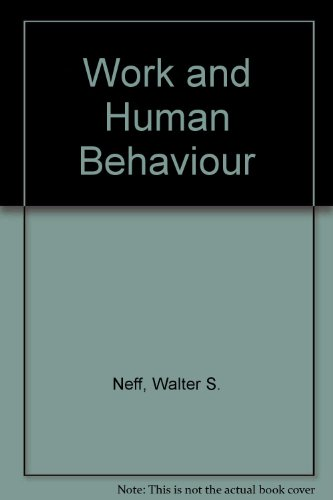 9780202303192: Work and Human Behavior