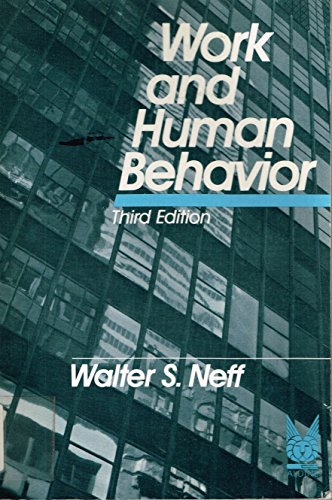9780202303208: Work and Human Behavior