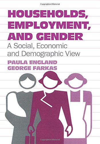 9780202303222: Households, Employment, and Gender: A Social, Economic, and Demographic View
