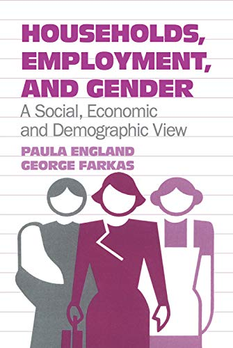 9780202303239: Households, Employment, and Gender: A Social, Economic, and Demographic View