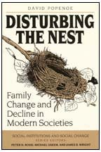 9780202303505: Disturbing the Nest: Family Change and Decline in Modern Societies (Social Institutions and Social Change)