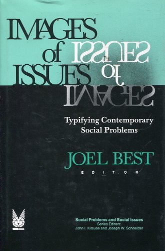 9780202303529: Images of Issues: Typifying Contemporary Social Problems (Social Institutions and Social Change)
