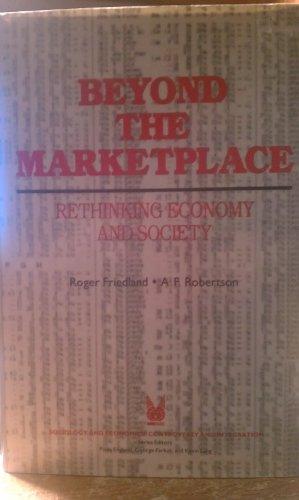 9780202303703: Beyond the Marketplace: Rethinking Economy and Society (Sociology and Economics)