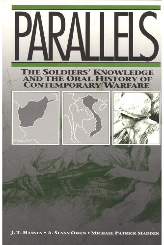 Parallels the Soldiers' Knowledge and the Oral History of Contemporary Warfare: Owen, Susan & ...