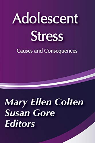 9780202304212: Adolescent Stress: Causes and Consequences (Social Institutions and Social Change)
