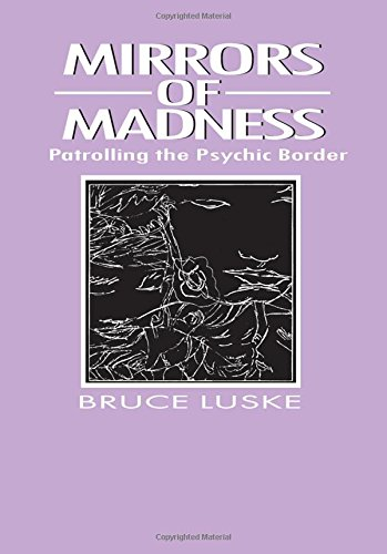 9780202304229: Mirrors of Madness: Patrolling the Psychic Border (Social Problems & Social Issues)