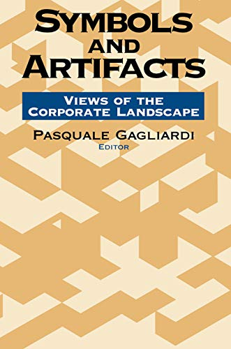 9780202304281: Symbols and Artifacts: Views of the Corporate Landscape (Communication and Social Order)