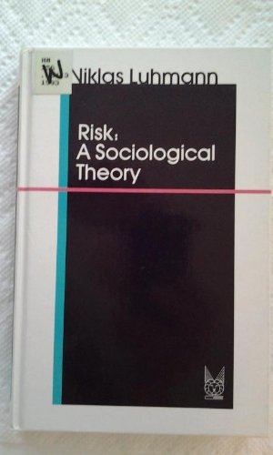 9780202304434: Risk: A Sociological Theory