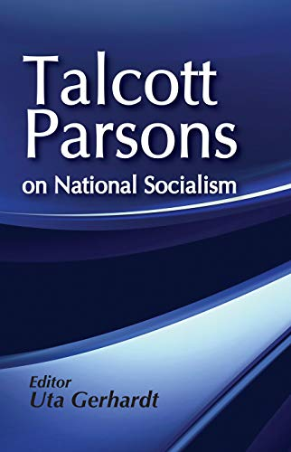 On National Socialism (Social Institutions and Social Change): Parsons, Talcott