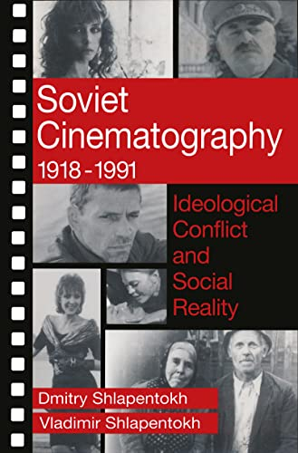 9780202304625: Soviet Cinematography 1918-1991: Ideological Conflict and Social Reality