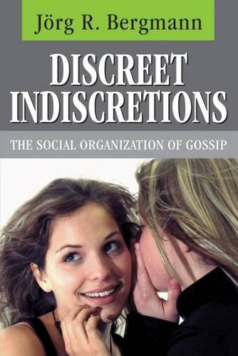 9780202304670: Discreet Indiscretions: The Social Organization of Gossip (Social Institutions and Social Change)