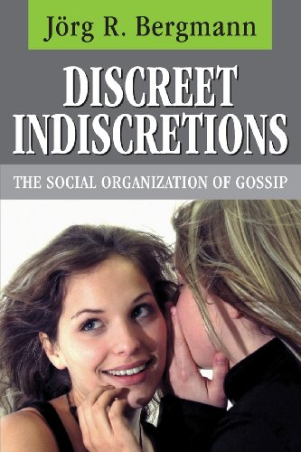9780202304687: Discreet Indiscretions: The Social Organization of Gossip (Communication and Social Order)