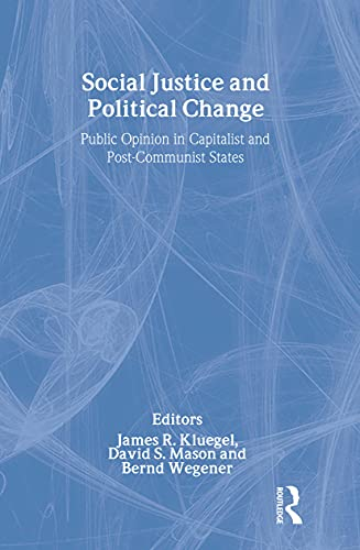 9780202305035: Social Justice and Political Change: Public Opinion in Capitalist and Post-communist States (Social Institutions and Social Change)