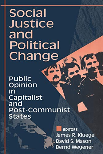 9780202305042: Social Justice and Political Change: Public Opinion in Capitalist and Post-communist States (Social Institutions and Social Change)