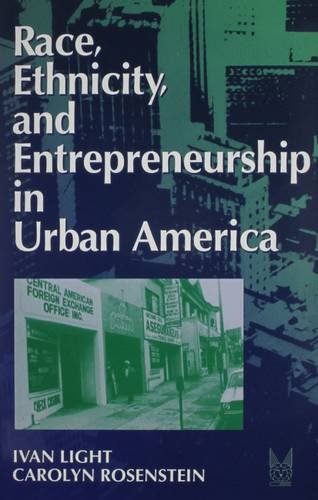 9780202305059: Race, Ethnicity, and Entrepreneurship in Urban America (Social Institutions and Social Change)