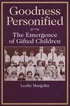 9780202305264: Goodness Personified: The Emergence of Gifted Children (Social Problems & Social Issues)