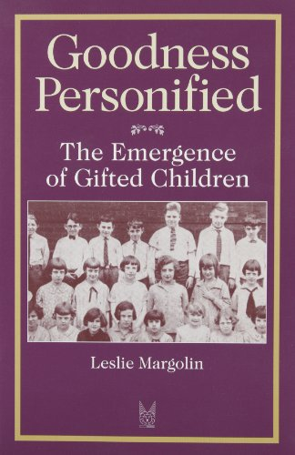 9780202305271: Goodness Personified: The Emergence of Gifted Children (Social Problems and Social Issues)