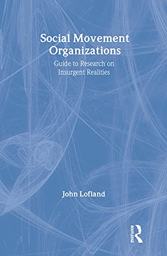 9780202305523: Social Movement Organizations: Guide to Research on Insurgent Realities (Social Problems & Social Issues)