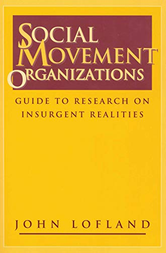 9780202305530: Social Movement Organizations: Guide to Research on Insurgent Realities (Social Problems & Social Issues)