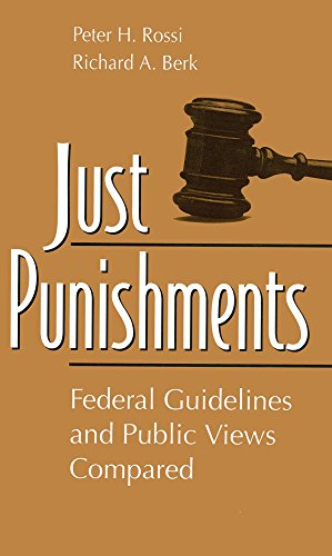9780202305738: Just Punishments: Federal Guidelines and Public Views Compared (Social Institutions and Social Change)