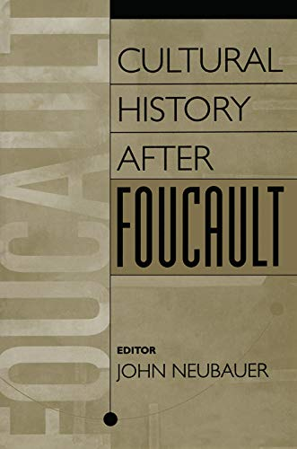 9780202305851: Cultural History After Foucault