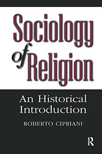 9780202305929: The Sociology of Religion: An Historical Introduction