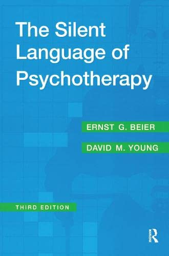 9780202306094: The Silent Language of Psychotherapy: Social Reinforcement of Unconscious Processes