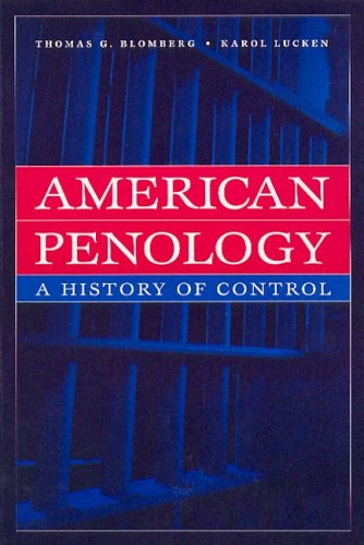 9780202306377: American Penology: A History of Control (New Lines in Criminology)