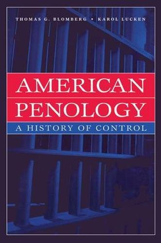9780202306384: American Penology: A History of Control (New Lines in Criminology)