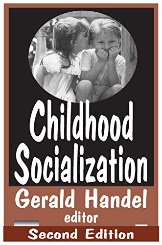 9780202306421: Childhood Socialization (SOCIAL PROBLEMS AND SOCIAL ISSUES)