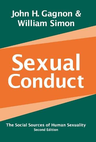 9780202306636: Sexual Conduct: The Social Sources of Human Sexuality (Social Problems and Social Issues)