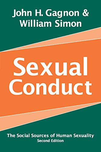 9780202306643: Sexual Conduct: The Social Sources of Human Sexuality (Social Problems and Social Issues)