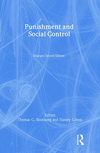 9780202307022: Punishment and Social Control: Essays in Honor of Sheldon L. Messinger (Social Problems & Social Issues)