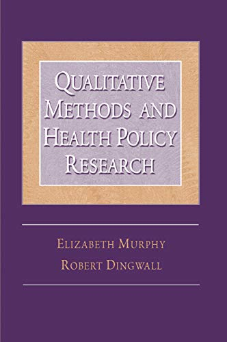 9780202307114: Qualitative Methods and Health Policy Research (Social Problems & Social Issues)