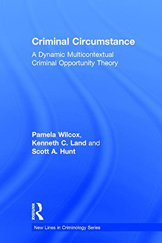9780202307206: Criminal Circumstance: A Dynamic Multi-Contextual Criminal Opportunity Theory (New Lines in Criminology Series)