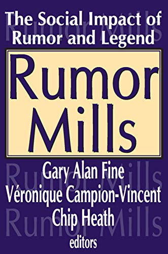 9780202307473: Rumor Mills: The Social Impact of Rumor and Legend (Social Problems and Social Issues)