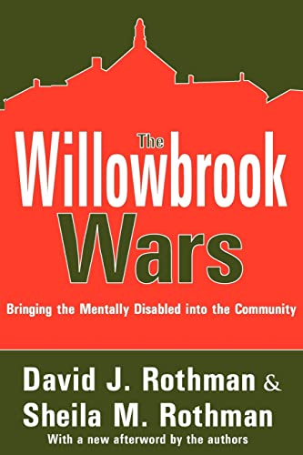 9780202307572: The Willowbrook Wars: Bringing the Mentally Disabled into the Community