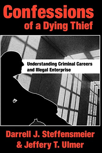 9780202307619: Confessions of a Dying Thief (NEW LINES IN CRIMINOLOGY)