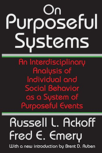 9780202307985: On Purposeful Systems: An Interdisciplinary Analysis of Individual and Social Behavior as a System of Purposeful Events
